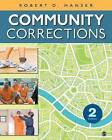 Community Corrections by Robert D. Hanser (Paperback, 2013)