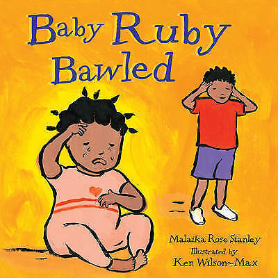 1 of 1 - Stanley, Malaika Rose, Baby Ruby Bawled, Very Good Book