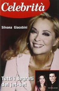 Celebrita-Tutti-i-segreti-del-jet-set-giacobini-Mondadori-rilegato-come-nuovo-66