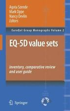 EuroQol Group Monographs: Eq-5d Value Sets : Inventory, Comparative Review...