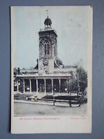 R&L Postcard: All Saints Church Northampton, Valentine's 1907
