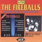 Blue Fire & Rarities by The Fireballs (CD, Dec-1993, Ace (Label))
