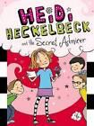 Heidi Heckelbeck and the Secret Admirer by Wanda Coven (Hardback, 2012)