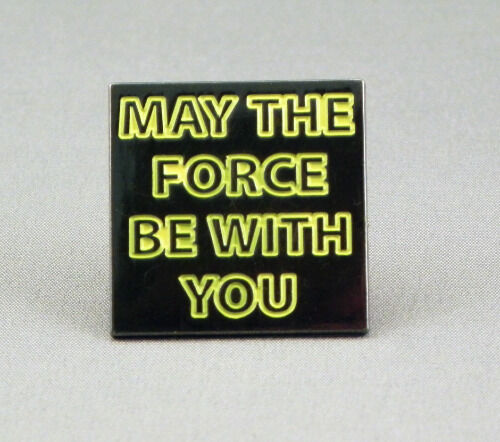 SILVER LAPEL PIN BADGE STAR WARS STYLE LK-26 MAY THE FORCE BE WITH YOU