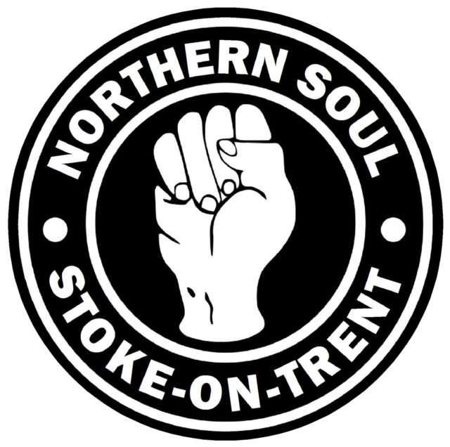 NORTHERN SOUL - STOKE-ON-TRENT - NOVELTY CAR / WINDOW STICKER + 1 FREE / GIFTS