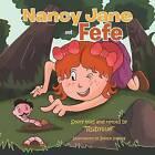 Nancy Jane and Fefe by Rubysue (Paperback / softback, 2012)