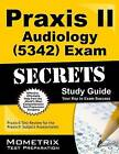Praxis II Audiology (0342) Exam Secrets: Praxis II Test Review for the Praxis II: Subject Assessments by Praxis II Exam Secrets Test Prep Team (Paperback / softback, 2016)