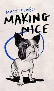 Making-Nice-by-Matt-Sumell-9781846558689-Hardback-2015