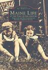 Maine Life at the Turn of the Century: Through the Photographs of Nettie Cummings Maxim by Diane Barnes, Jack Barnes (Paperback / softback, 1995)