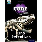 Project X Code Extra: Turquoise Book Band, Oxford Level 7: Forbidden Valley: Dino Detectives by Paul Mason (Paperback, 2016)