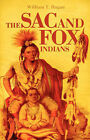 Sac and Fox Indians by William T. Hagan (Paperback, 1988)