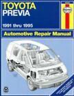 Haynes Repair Manual: Toyota Previa, 1991 Thru 1995 by John Haynes and Robert Maddox (2006, Paperback)