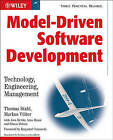 Model-Driven Software Development: Technology, Engineering, Management by Thomas Stahl, Markus Volter, Arno Haase, Simon Helsen, Jorn Bettin (Paperback, 2006)