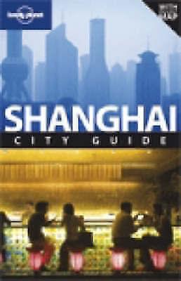 Shanghai (Lonely Planet City Guides), et al., Harper, Damien, Very Good Book