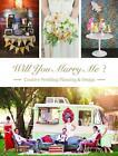 Will You Marry Me von SendPoints Publishing Co. (2015, Gebundene Ausgabe)