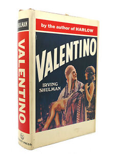 Irving Shulman VALENTINO  1st Edition 1st Printing