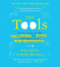 The Tools: 5 Tools to Help You Find Courage, Creativity, and Willpower--And Inspire You to Live Life in Forward Motion by Phil Stutz, Barry Michels (Hardback, 2013)