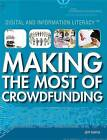 Making the Most of Crowdfunding by Jeff Mapua (Paperback / softback, 2015)