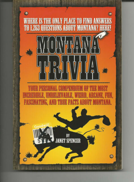 Montana Trivia Answers To 1 263 Questions About Montana