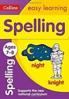 Spelling Ages 7-8: New Edition (Collins Easy Learning KS2) by Collins Easy Learning (Paperback, 2015)