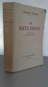 Charles Maurras La Sólo Francia H Lardanchet Lyon 1941 Pin Buen Estado