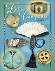 Vintage and Vogue Ladies Compacts : Identification and Value Guide by Roselyn Gerson (2001, Hardcover)