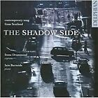 Shadow Side: Contemporary Songs from Scotland (2011)