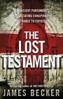 The Lost Testament by James Becker (Paperback, 2013)