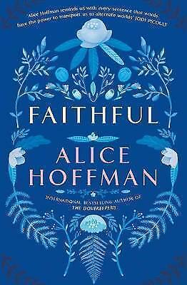 Faithful by Alice Hoffman (Paperback, 2016)
