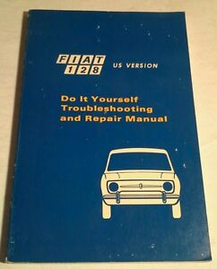 Fiat 128 do it yourself troubleshooting and repair manual ebay image is loading fiat 128 do it yourself troubleshooting and repair solutioingenieria Choice Image