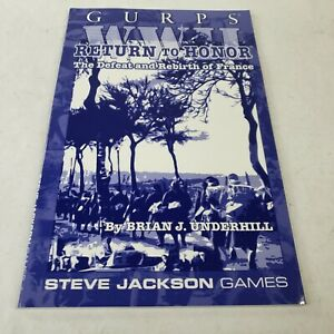 GURPS WWII Return To Honor Defeat And Rebirth Of France. Steve Jackson Games