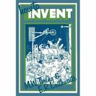 How to Invent by E. R. Laithwaite, M. W. Thring (Paperback, 1977)