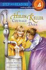 Helen Keller: Courage in the Dark by Johanna Hurwitz, Neverne Covington (Book)