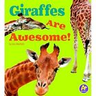 Giraffes Are Awesome! by Lisa J Amstutz (Paperback / softback, 2015)