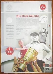 1. Fc Nürnberg - Fcn - Club-anleihe 200 € - Morlock Mintal Dfb-pokal Stuhlfauth