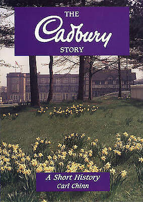 1 of 1 - Very Good, The Cadbury Story: A Short History (Midlands Interest), Chinn, Carl,