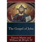 The Gospel of John by Francis Martin (Paperback, 2015)