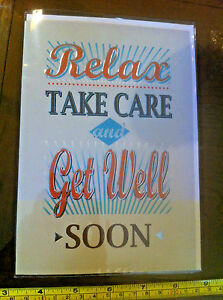Relax Take Care And Get Well Soon Card Envelope New Ebay