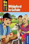 Wildpferd in Gefahr / Die drei Ausrufezeichen Bd.55 von Mira Sol (2015, Gebundene Ausgabe)