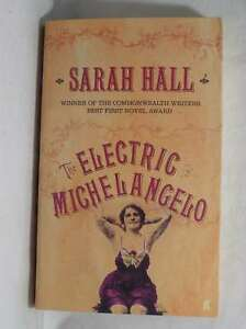 The Electric Michelangelo Sarah Hall Very Good Book - Dundee, United Kingdom - The Electric Michelangelo Sarah Hall Very Good Book - Dundee, United Kingdom