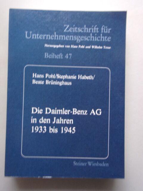 Die Daimler-Benz-AG in den Jahren 1933 bis 1945 Zeitschrift Unternehmensgeschich