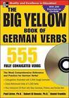 The Big Yellow Book of German Verbs (Book w/CD-ROM): 555 Fully Conjugated Verbs by Daniel Franklin, Robert Di Donato, Paul Listen (Book, 2007)