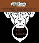 Tales of Terror: The Monkey's Paw, the Pit and the Pendulum, the Cone, the Yellow Wallpaper by Charlotte Perkins Gilman (CD-Audio, 2014)