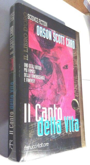 IL LIBRO D'ORO- ORSON SCOTT CARD-IL CANTO DELLA VITA-BLISTERATO-FANUCCI -LIB5