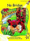 No Bridge: Early: Level 2 by Pam Holden (Paperback, 2004)