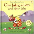 Cow takes a bow and other tales. Con CD Audio von Not Known (2015, Taschenbuch)
