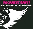 Rockabye Baby! Lullaby Renditions of Aerosmith by Rockabye Baby! (CD, Sep-2009, Rockabye Baby!)