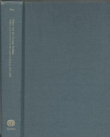 France and the German Problem Locarno Period 1924-1929 by Vincent J. Pitts HC