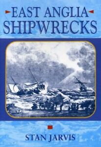 East-Anglia-Shipwrecks-Local-History-By-S-M-Jarvis