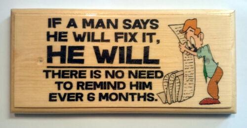 Si un homme dit qu/'il va arranger ça-Signe//Plaque//Cadeau-Papa Home hommes hangar 281